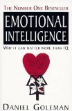 Emotional Intelligence Why it Can Matter More Than IQ by Goleman, Daniel ( Author ) ON Sep-12-1996, Paperback