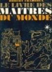 Le livre des maitres du monde par From ROBERT LAFFONT