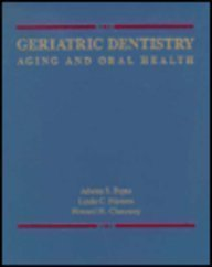 Geriatric Dentistry: Aging and Oral Health by Athena S. Papas (1991-05-30)