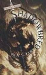 Shadowbred (The Twilight War, Book 1) by Paul S. Kemp (2006-11-07)