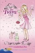 Der Tiara-Club: Der Tiara Club 6. Prinzessin Emily und die wunderbare Fee: Bd 6 von Vivian French (1. Februar 2006) Gebundene Ausgabe (Der Tiara Club)