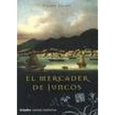 Free Mercader De Juncos El Novela Historica Grijalbo Pdf Download Agapetusjaagup