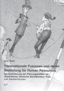 transnationale-fusionen-und-deren-bedeutung-fur-human-resources-spurensicherung-bei-fuhrungskraften-