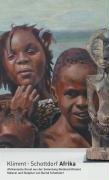 Klimmt - Schottdorf Afrika: Afrikanische Kunst aus der Sammlung Reinhard Klimmt. Malerei und Skulptur von Bernd Schottdorf