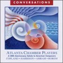 Conversations: A 20th Anniversary Salute To American Composers by Atlanta Chamber Players (1996-07-09)