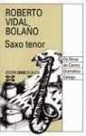Saxo tenor (Edicion Literaria) por Roberto Vidal Bolano