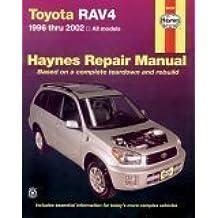 Toyota RAV4: 1996-2002 (Haynes Manuals, Band 92082)