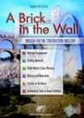Brick in the wall. English for the construction industry. Per le Scuole superiori (A). Con CD Audio