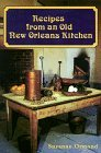 Recipes from an Old New Orleans Kitchen by Suzanne Ormond (1999-02-28)