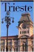 Trieste. Ediz. illustrata