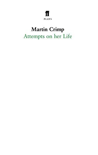 Attempts on Her Life by Martin Crimp (2007-03-15)