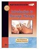 Introduction to Massage Therapy (LWW Massage Therapy and Bodywork Educational Series) by Braun, Mary Beth, Simonson BS CMT, Stephanie J. (2004) Paperback