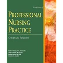 Professional Nursing Practice: Concepts and Perspectives by Kathleen Blais RN Ed.D (2001-12-13)