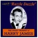 Razzle Dazzle by Harry James
