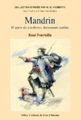 Mandrin : D'après de nombreux documents inédits
