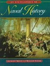 An Encyclopedia of Naval History by Anthony Bruce (1998-01-30)