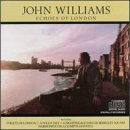 John Williams: Echoes of London by Williams, John (1990-10-25)