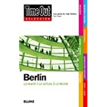 Time Out Seleccion Berlin: Time Out Shortlist Berlin (Selecciones)