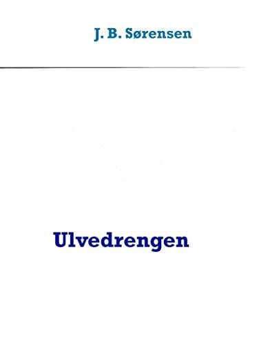 Ulvedrengen (Danish Edition)