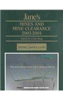 Jane's Mines and Mine Clearance 2003/2004: Yearbook 2003-2004 (Jane's Mines & Mine Clearance)