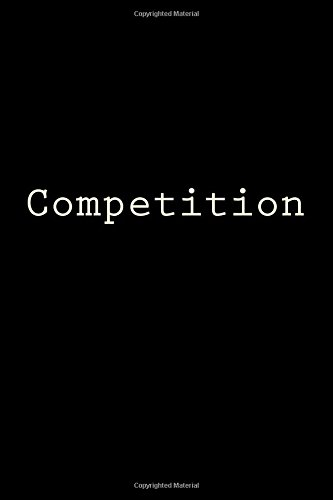 Competition: Notebook, 150 lined pages, glossy softcover, 6 x 9 por Wild Pages Press