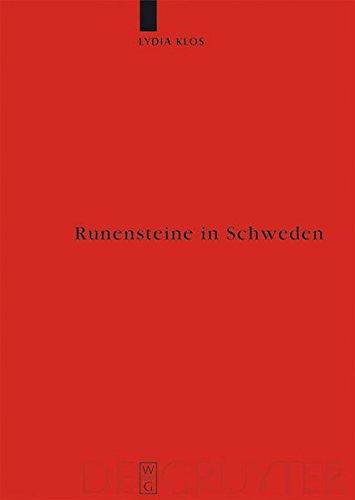 Runensteine in Schweden: Studien zu Aufstellungsort und Funktion (Reallexikon der Germanischen Altertumskunde - Ergänzungsbände, Band 64)