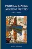 Pintura Argentina/Argentine Painting por Juan E. Cambiaso