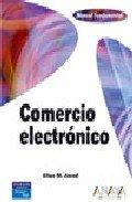 Comercio electronico (Anaya Multimedia) por Elias M. Awas