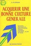 Acquérir une bonne culture générale
