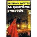 Le Quatrième protocole par Frederick Forsyth