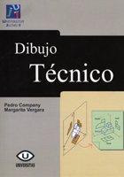 Dibujo Técnico (Universitas) por Pedro Pablo Company Calleja