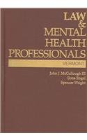 Law and Mental Health Professionals: Vermont (Law & Mental Health Professionals Series)
