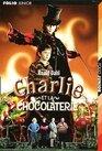 CHARLIE ET LA CHOCOLATERIE, avec 2 cassettes - Gallimard-Jeunesse - 27/07/1999