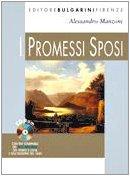I Promessi sposi. Con espansione online. Con CD. Ediz. antologica. Per le Scuole superiori