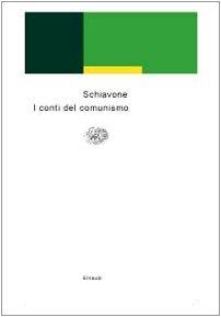 I conti del comunismo (Einaudi contemporanea) por Aldo Schiavone