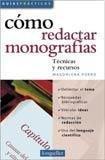 Como Hacer Monografias/ How to do Monographs: 1 (Guias Practicas / Practical Guides) por Andres Lujilde