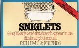 Sniglets (Snig'lit : Any Word That Doesn't Appear in the Dictionary, But Should) by Rich Hall (1984-04-05)