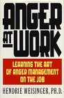 Telecharger Livres Anger at Work Learning The Art Of Anger Management On The Job by Hendrie Weisinger 1995 05 17 (PDF,EPUB,MOBI) gratuits en Francaise