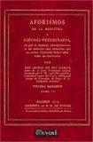 Guia veterinaria original. Tomo IV. Aforismos por Alonso de Rus García