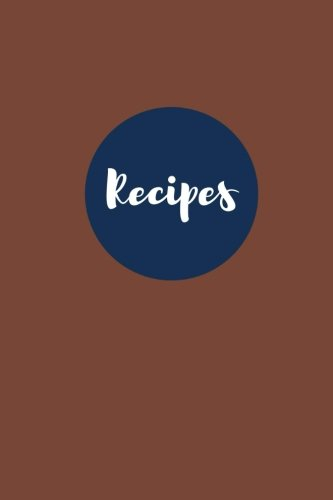 Recipes (Blank Cookbook): Chocolate Chip: 100 Page Blank Recipe Journal, 6x9 inches