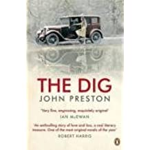The Dig by Preston, John (May 29, 2008) Paperback