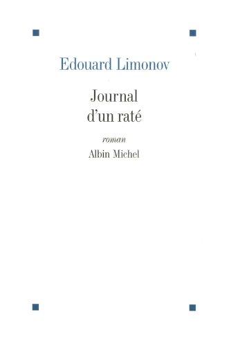 Journal d'un raté par Edouard Limonov