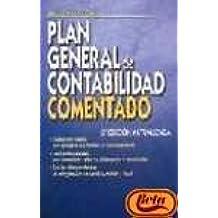 (6ª ed.) plan general contabilidad comentado - con las ultimas reformas de la legislacion mercantil, contable y fiscal