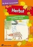 Herbst: Lernangebote für Kinder von 3 bis 6 Jahren (Die Kinder-Lernwerkstatt)