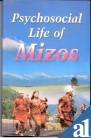 Psychosocial Life of the Mizos