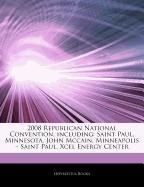 articles-on-2008-republican-national-convention-including-saint-paul-minnesota-john-mccain-minneapol