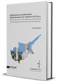 Spätklassische und hellenistische Kalksteinstatuen und -statuetten auf Zypern
