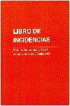 LIBRO DE INCIDENCIAS PLAN DE SEGURIDAD Y SALUD EN LA CONTRUCCIÓN