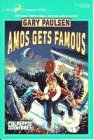 amos-gets-famous-by-gary-paulsen-1992-12-02
