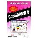 Coreldraw 9 Training Guide by Manahar Lotia, Shailesh Tank (2003) Paperback